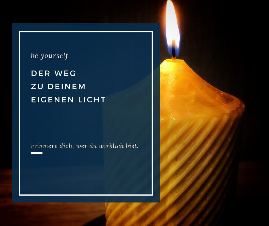 Der Weg zu deinem eigenen Licht